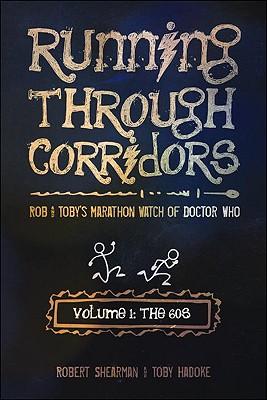 Running Through Corridors By Shearman, Robert/ Hadoke, Toby